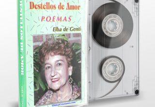Elba de Genti  – Destellos de Amor (Poemas Cristianos en Audio) (199X)